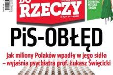 """Prof. Łukasz Święcicki w """"Do Rzeczy"""" przekonywał, że osoby sprzeciwiające sięPiS, są chore psychicznie."""