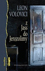 Leon Volovici<br /><br /><br /> Z Jass do Jerozolimy