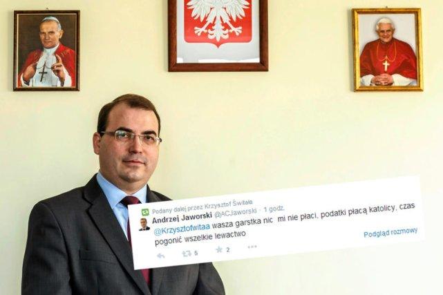 """Andrzej Jaworski z PiS do internauty: """"Wasza garstka nic mi nie płaci, podatki płacą katolicy, czas pogonić wszelkie lewactwo"""""""