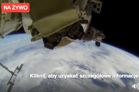 Trwa relacja z Międzynarodowej Stacji Kosmicznej.