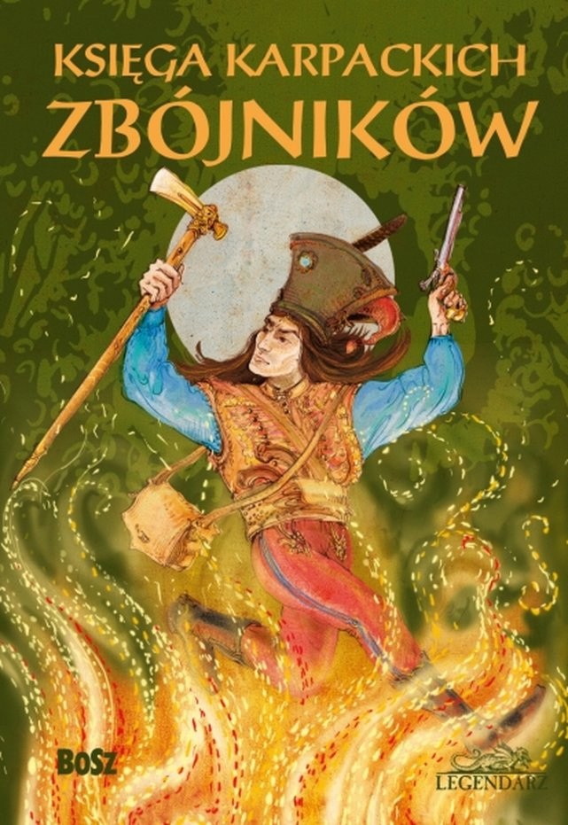 """""""Księga karpackich zbójników"""" - książka o zbójnikach, którzy nie zawsze byli lokalnymi bohaterami."""