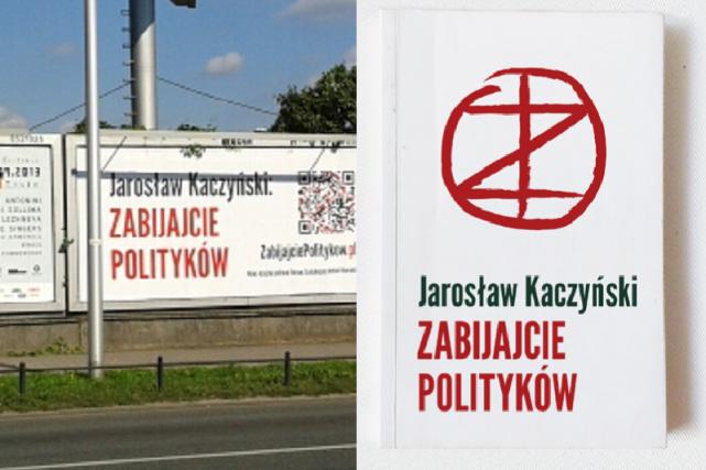 """Kim jest Jarosław Kaczyński, który napisał powieść """"Zabijajcie polityków""""?"""