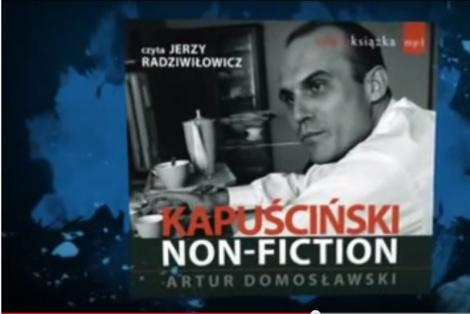 Książka o Kapuścińskim wywołała burzę.